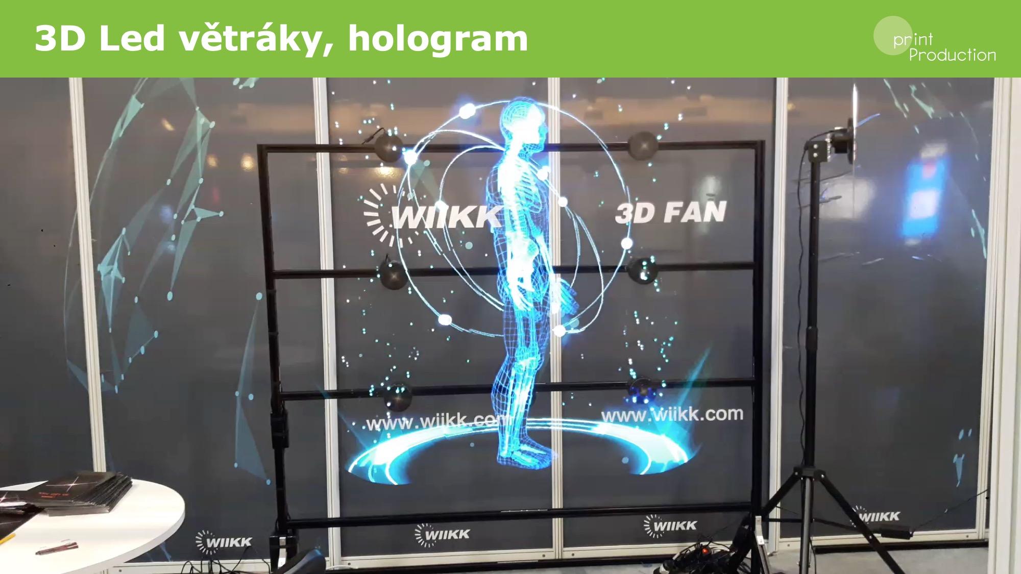 3D hologram / LED ventilátor