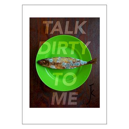 Food Porn Series: TALK DIRTY | Jazel Kristin