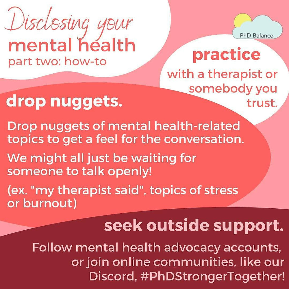 Disclosing Your Mental Health Part 2 - how to. Graphic illustrating points 3 Practice, 4. Drop some nuggets and . Seek outside support. All text in post.