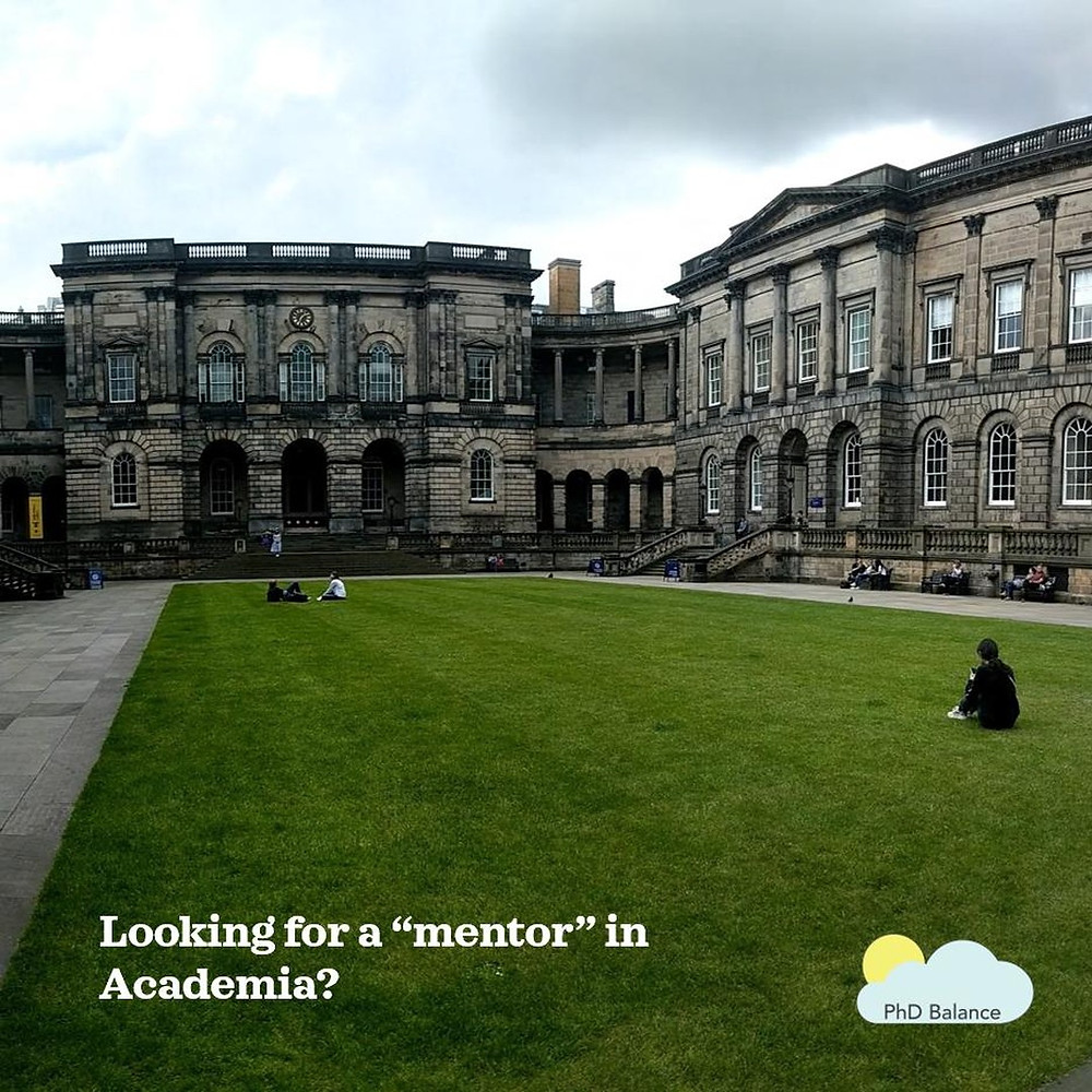 Picture of a green area with buildings in the background. There a 3 people sitting in various spots on the green area. Text on the picture reads Looking for a mentor in academia?