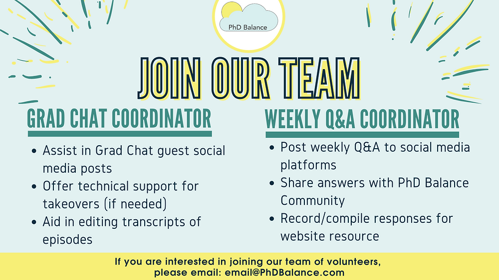 Join our Team Graphic for grad chat coordinator and weekly Q&A coordinator. - all text in post!