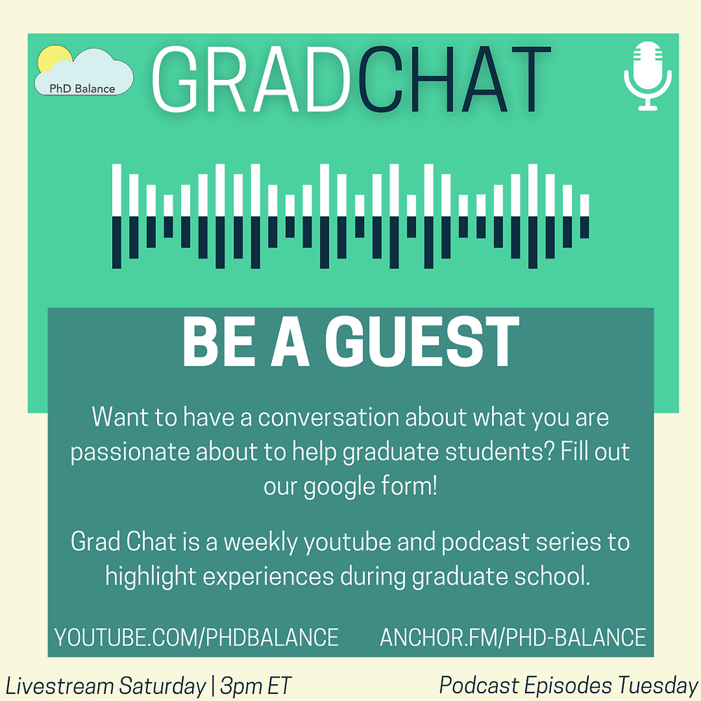Graphic - Be A Guest on Grad Chat. All text in post.