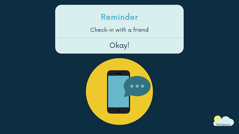 """Graphic of notification that would come up on a i-phone. text reads Reminder check-in with a friend. With an """"Okay!"""" button to clear the notification. There is also the icon of a smart phone with a speech bubble with three dots coming out of it."""