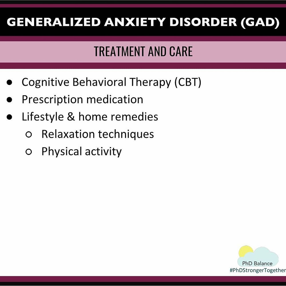Generalized Anxiety Disorder Treatment and Care. All text in post.