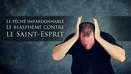 Le Blasphème contre le Saint-Esprit