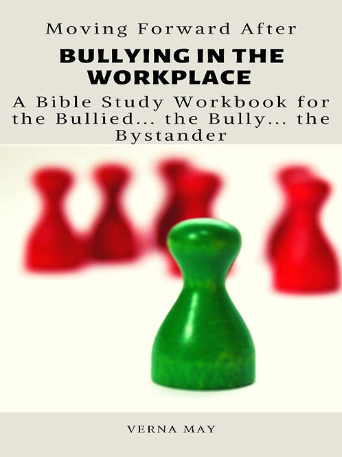 Moving Forward After Bullying in the Workplace