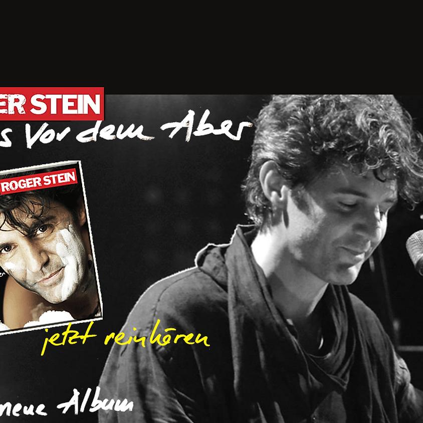 Frankfurt am Main: Roger Stein – Alles vor dem Aber... ist egal