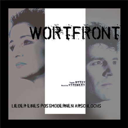 Wortfront - Lieder eines Postmodernen Arschlochs