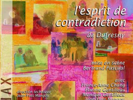 Les acteurs de bonne foi/ L'esprit de contradiction