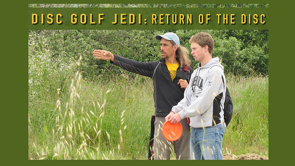 2020_Disc Golf Jedi- Return of the Disc.