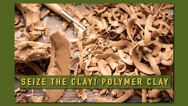001_Seize the Clay3_Polymer.jpg