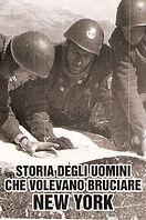 StoriaDegliUominiCheVolevanoBruciareNY.j