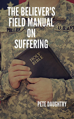 The Believer's field manual on suffering