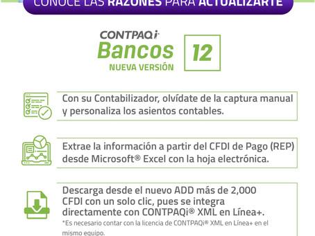 NO TE PIERDAS DE LAS NOVEDADES EN CONTPAQi BANCOS  versión 12