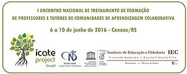 1º ICATE - Canoas, Brasil - Junho 2016