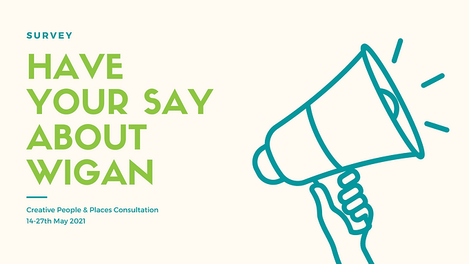 HAVE YOUR SAY ABOUT WIGAN