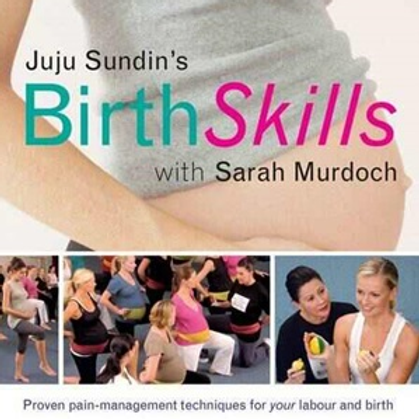 Birth Skills: Proven Pain-Management Techniques