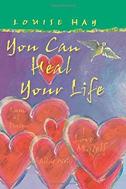 You Can Heal Your Life by Louise Hay (Illustrated Edition)