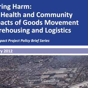 Storing Harm: The Health and Community Impacts of Goods Movement, Warehousing, and Logistics