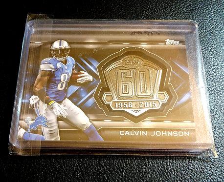 1/50 CALVIN JOHNSON JR. 2015 Topps 60 Medallion