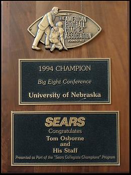Nebraska Cornhuskers 1994 Big 8 Champs SEARS Plaque to Tom Osborne and Staff The AFCA
