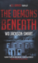 The Demons Beneath by WD Jackson-Smart.P