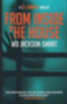 From Inside The House by WD Jackson Smar