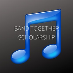 BAND TOGETHER SCHOLARSHIP.png