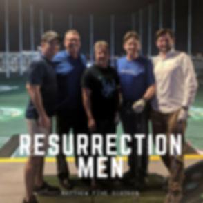 Resurrection Men (2).jpg