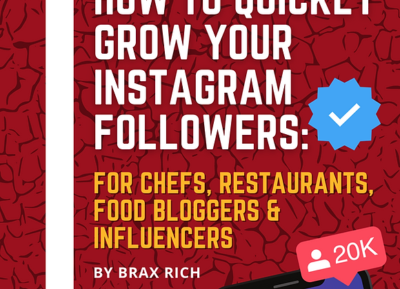 HOW TO GROW YOUR INSTAGRAM FOLLOWERS: Chefs, Restaurants, Bloggers & Influencers