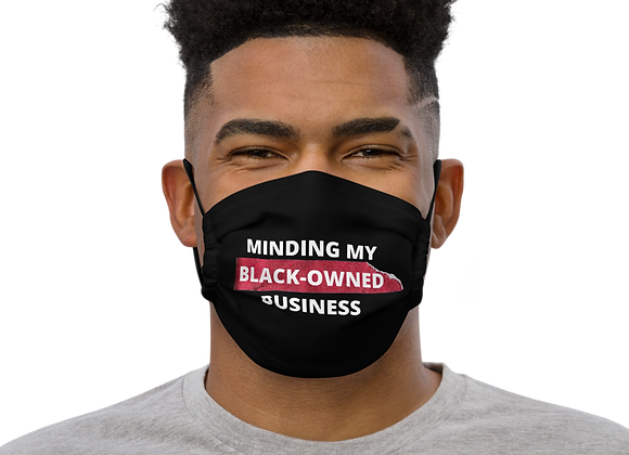 """Minding My Black-Owned Business"" Premium Face Mask"