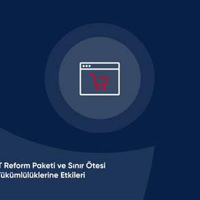 Avrupa Birliği VAT Reform Paketi ve Sınır Ötesi E-Ticarette VAT Yükümlülüklerine Etkileri