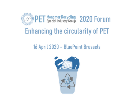 2020 PET Monomer Recycling Forum Postponed - New Date To Be Announced