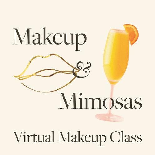 Makeup and Mimosas Virtual Makeup Class   April 10, 2021