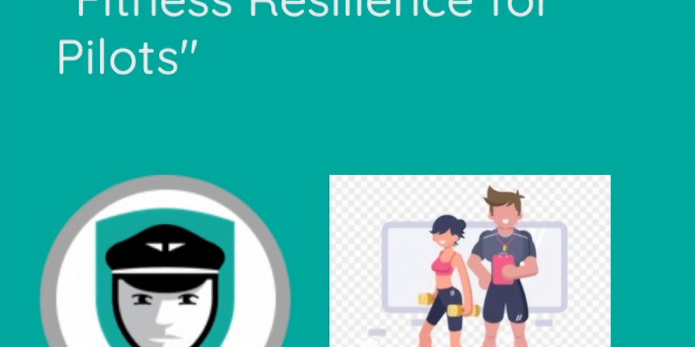 Fitness Resilience for Pilots