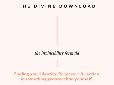 The Divine Download: Invincibility Formula Series