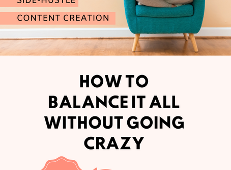 How to Balance It All Without Going Crazy.