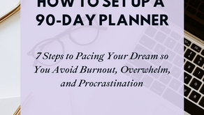 How to Set Up Your 90-Day Planner