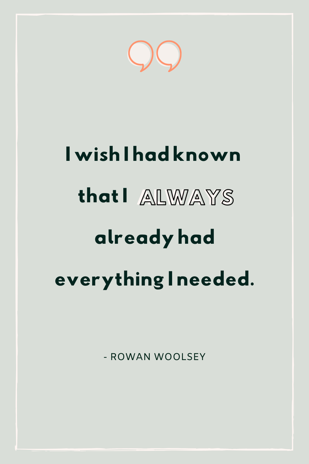 Power Button Life, Rowan Woolsey, Mindset Blog, journal tips, mindset tips, motivation quote, you are enough, worthy