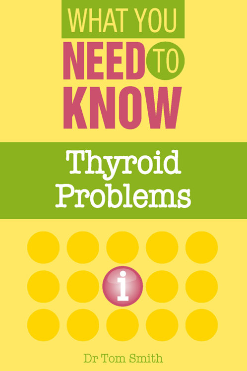 Thyroid Problems (What You Need to Know)