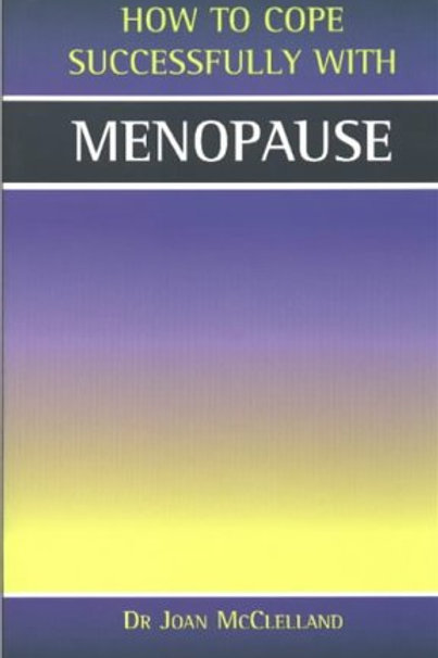 Menopause - How To Cope Successfully With (Ebook)
