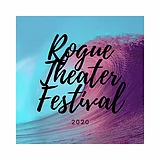 Rogue Theater Festival.webp