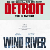 Detroit and Wind River (Double Review)