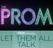 The Prom and Let Them All Talk (Double Review - Meryl Streep Edition)