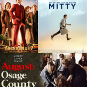 Anchorman 2: The Legend Continues, The Secret Life Of Walter Mitty, and August Osage County (Triple Review)
