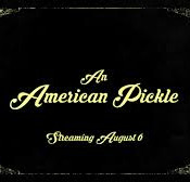 An American Pickle