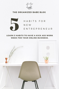 Learn 5 Habits To Have A Kick Ass Work Week for your online buisness.