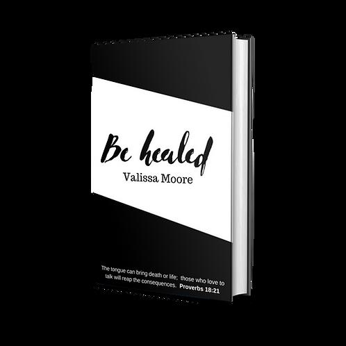 (Ebook) Be HEALED