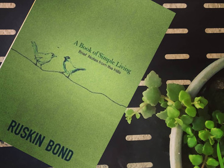 A Book of Simple Living by Ruskin Bond is a meditative and soothing read