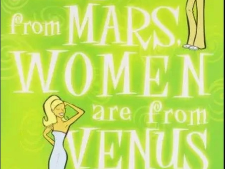 Men are from Mars, Women are from Venus : A dating bible or an outdated approach on dating?